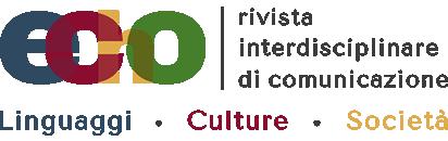 ECHO - Rivista Interdisciplinare di Comunicazione Linguaggi, Culture, Società